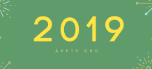 Årets ord 2019 — har du et forslag?