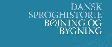 Bind 3 i serien Dansk Sproghistorie 1-6 er udkommet