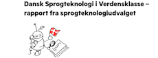 Dansk Sprogteknologi i Verdensklasse: Ny rapport om dansk sprogteknologi