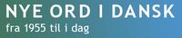 Dåseløver og økofreaks: Nye opslagsord i Nye Ord i Dansk
