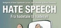 "Ny bog: ""Hate Speech. Fra hadetale til hadesyn"""